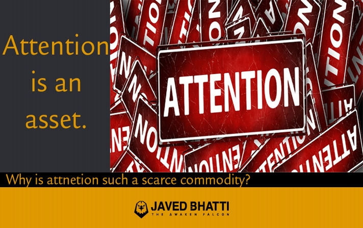 Javed Bhatti Blog Attention is an asset